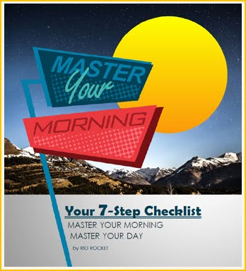 The 7-Step Checklist to Master Your Morning!