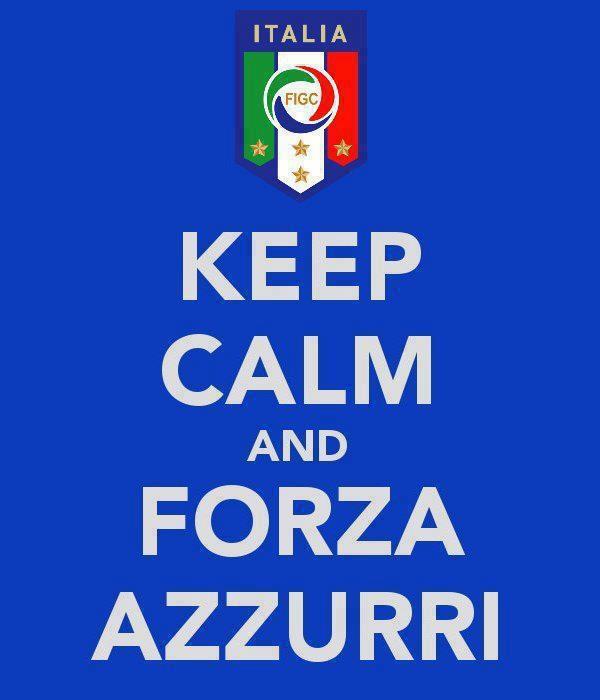 Keep Calm & Forza Azzuri! :)