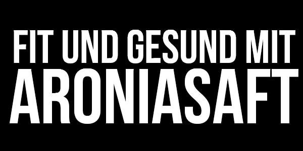 Aroniasaft-kaufen Aronia Aroniabeeren + Preisvergleich Erfahrung
