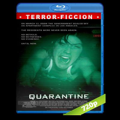 Cuarentena (2008) BRRip 720p Audio Trial Latino-Castellano-Ingles 5.1