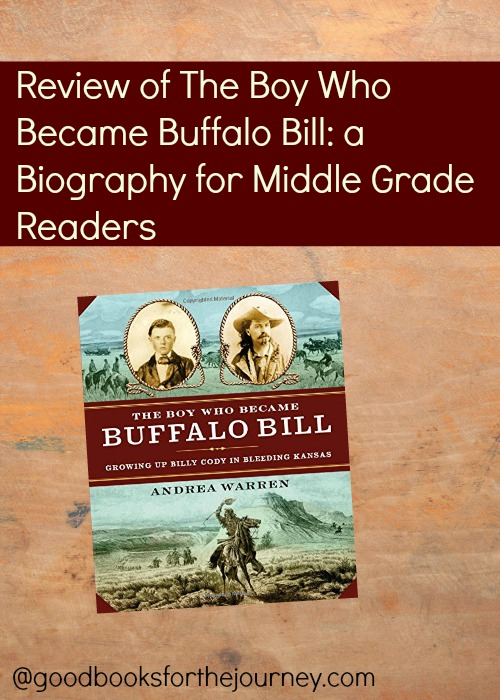 Biography of Buffalo Bill for middle grade readers