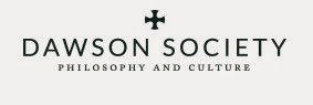 The Dawson Society for Philosophy and Culture Inc.