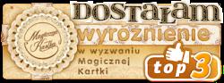 Wyróżnienie Top3 w Magicznej Kartce 30.03