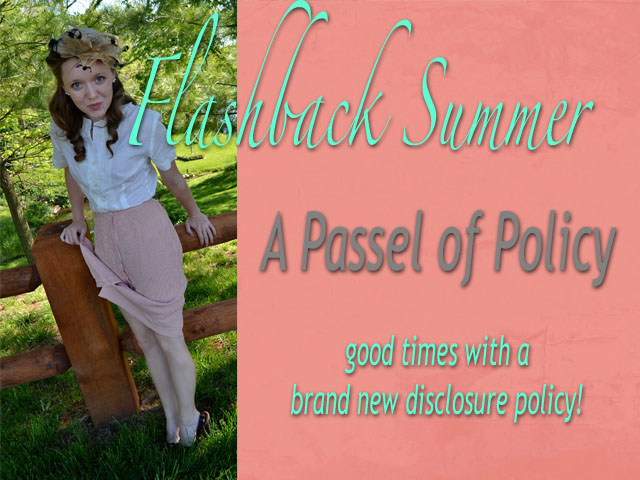 Flashback Summer- a passel of policy, new disclosure policy