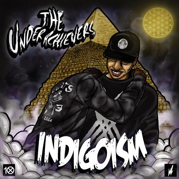 The Underachievers - Indigoism Cover