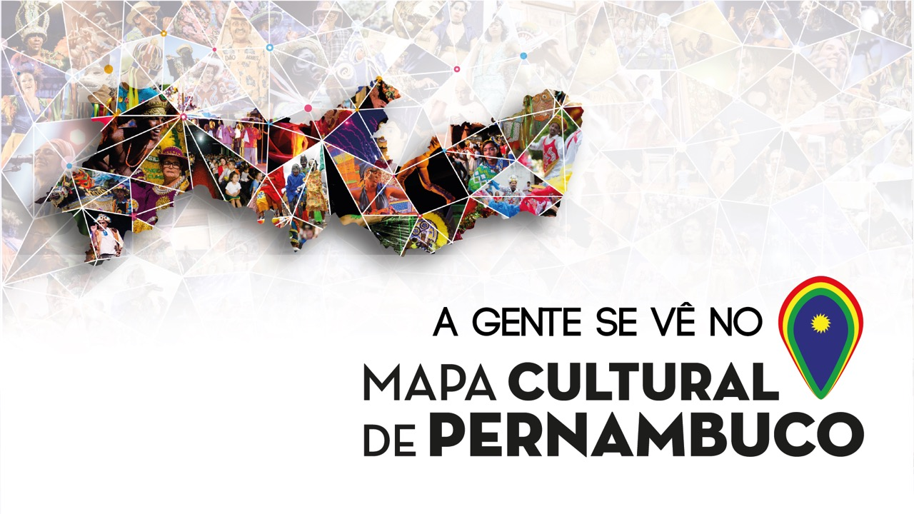 ESTAMOS NO MAPA CULTURAL DE PERNAMBUCO