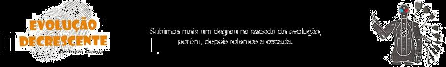 Evolução Decrescente - Rabiscos