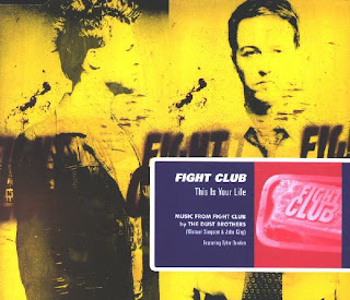 The Dust Brothers / Fight Club - This Is Your Life