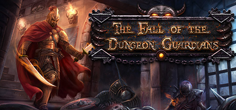 The Fall of the Dungeon Guardians PC Game Free Download