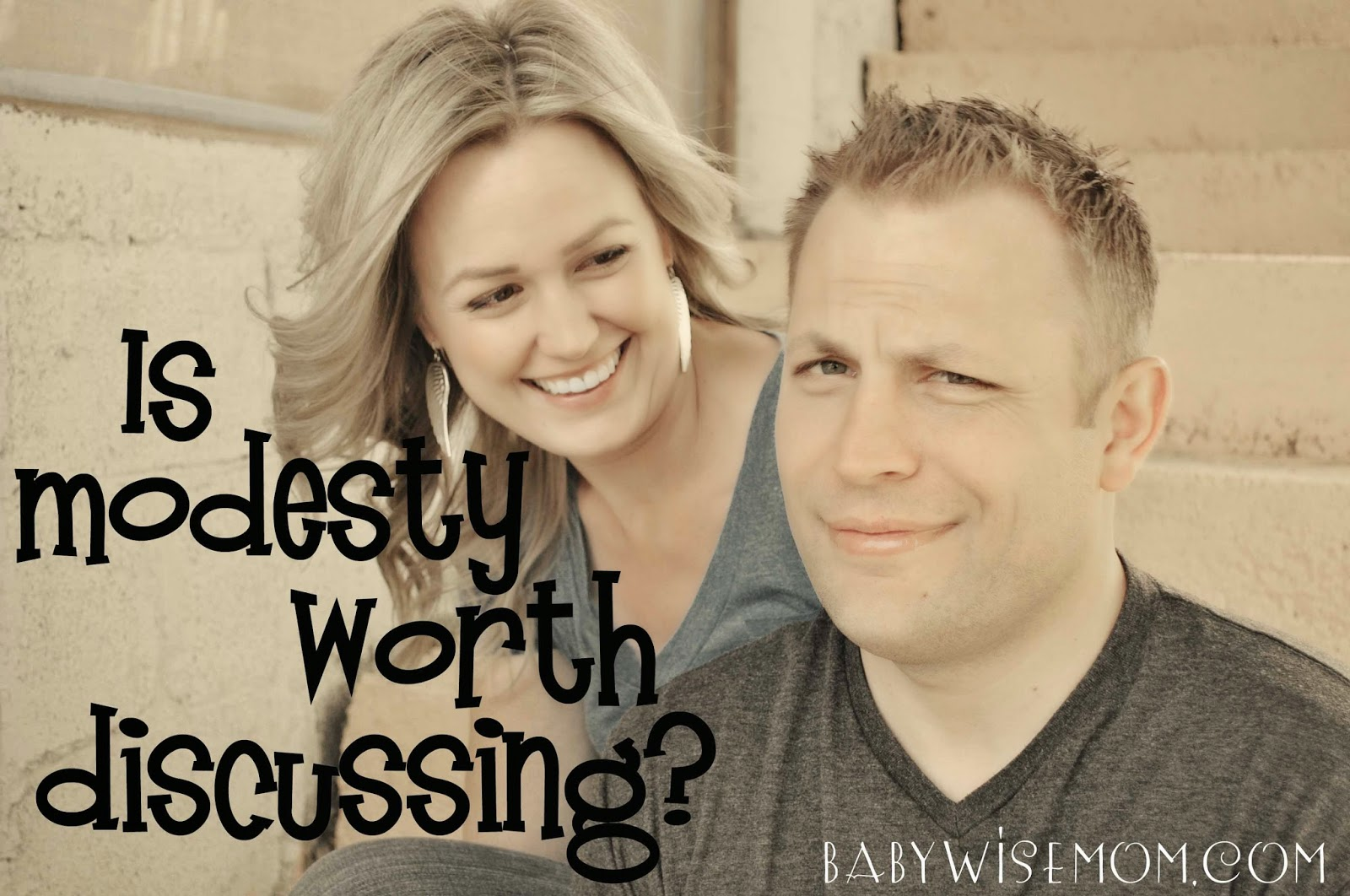 Is Modesty Worth Discussing?