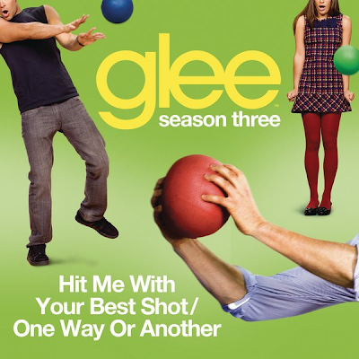 Glee - Hit Me With Your Best Shot / One Way Or Another