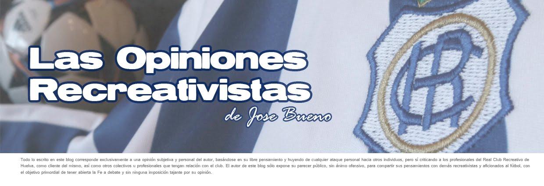 La opinión Recreativista de Jose Bueno
