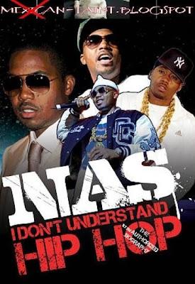 Nas.I.Dont.Understand.Hip.Hop.2009-DVDRiP.XviD