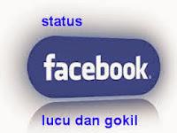 Kumpulan Status Facebook Lucu, Unik, Gokil, Bikin Ngakak