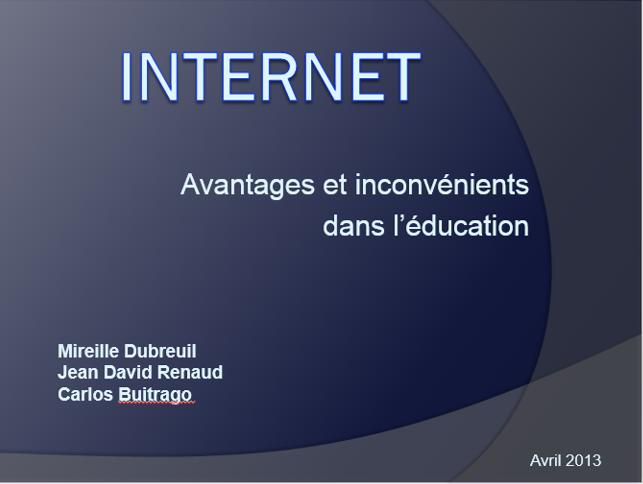 Presentation power point internet avantages et inconv nients dans l 39 duc - Avantages et inconvenients ...