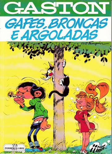 Gaston - Gafes, Broncas e Argoladas