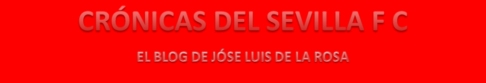 Crónicas del Sevilla F.C