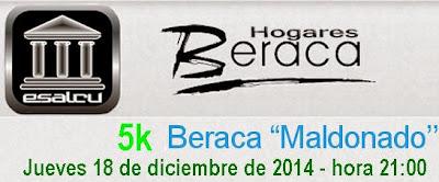 5k Beraca Maldonado (jue 18/dic/2014, hora 21)