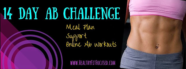 Free 14-Day Ab Challenge, clean eating meal plan, support and accountability, trim your tummy before summer, www.HealthyFitFocused.com, Julie Little