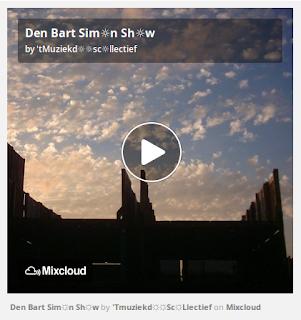 https://www.mixcloud.com/straatsalaat/den-bart-simn-shw/