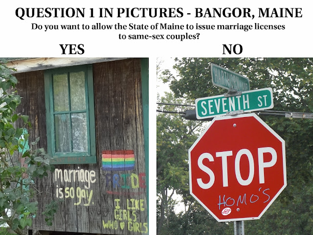 Question 1,same-sex marriage,photos,Bangor,Maine,Stop Homo's,stop sign,shed,marriage is so gay, i like girls who love girls,2012