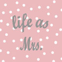 life as Mrs.