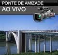 PONTE DA AMIZADE AO VIVO