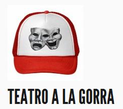Teatro Profesional a la gorra