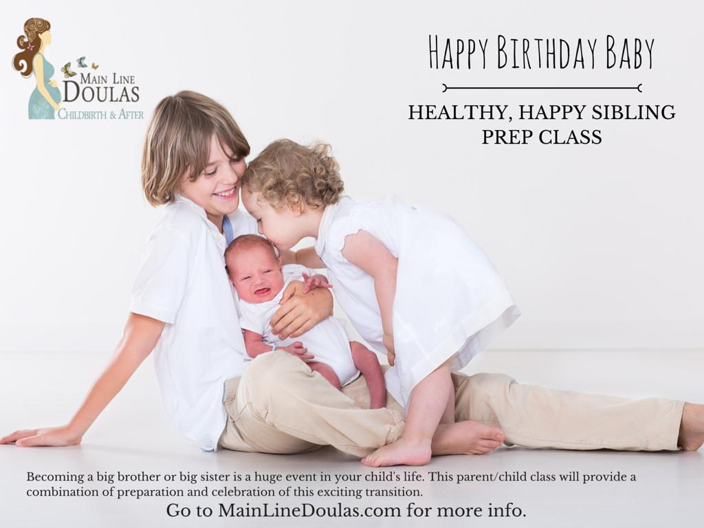 Happy Birthday Baby Havertown PA Sibling Prep Class