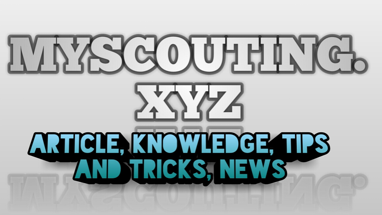 Myscouting.xyz - Personal Blog, Sharing about article, knowledge, tips and trik and News