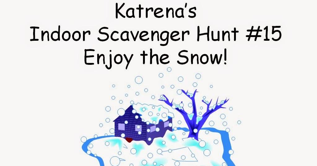 Simple pleasures katrena s indoor scavenger hunt 15 enjoy the snow