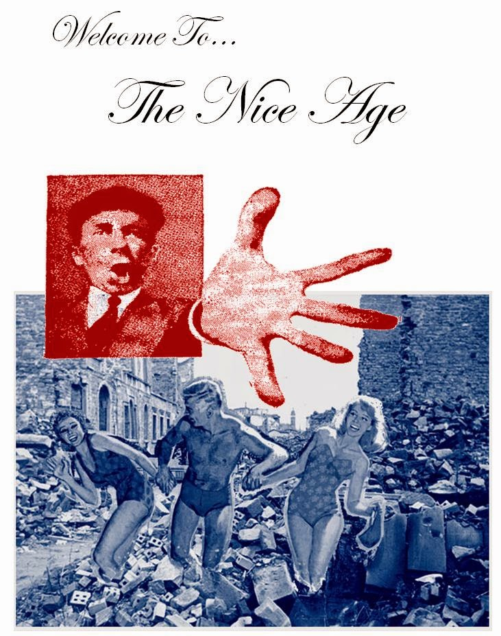 Welcome To The Nice Age
