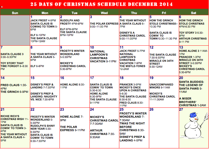 any other 25 days of christmas lover out there if so please refer to the calendar below to keep up with all of your favorites - Abc 25 Days Of Christmas Schedule 2014