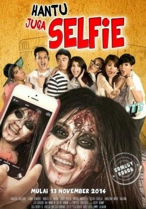 Film Hantu Juga Selfie 2014 Bioskop
