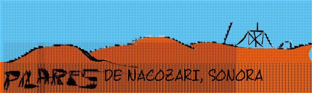Pilares de Nacozari, Sonora