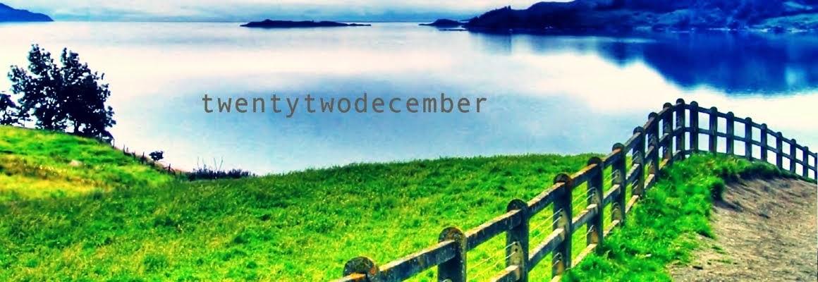 twentytwodecember™
