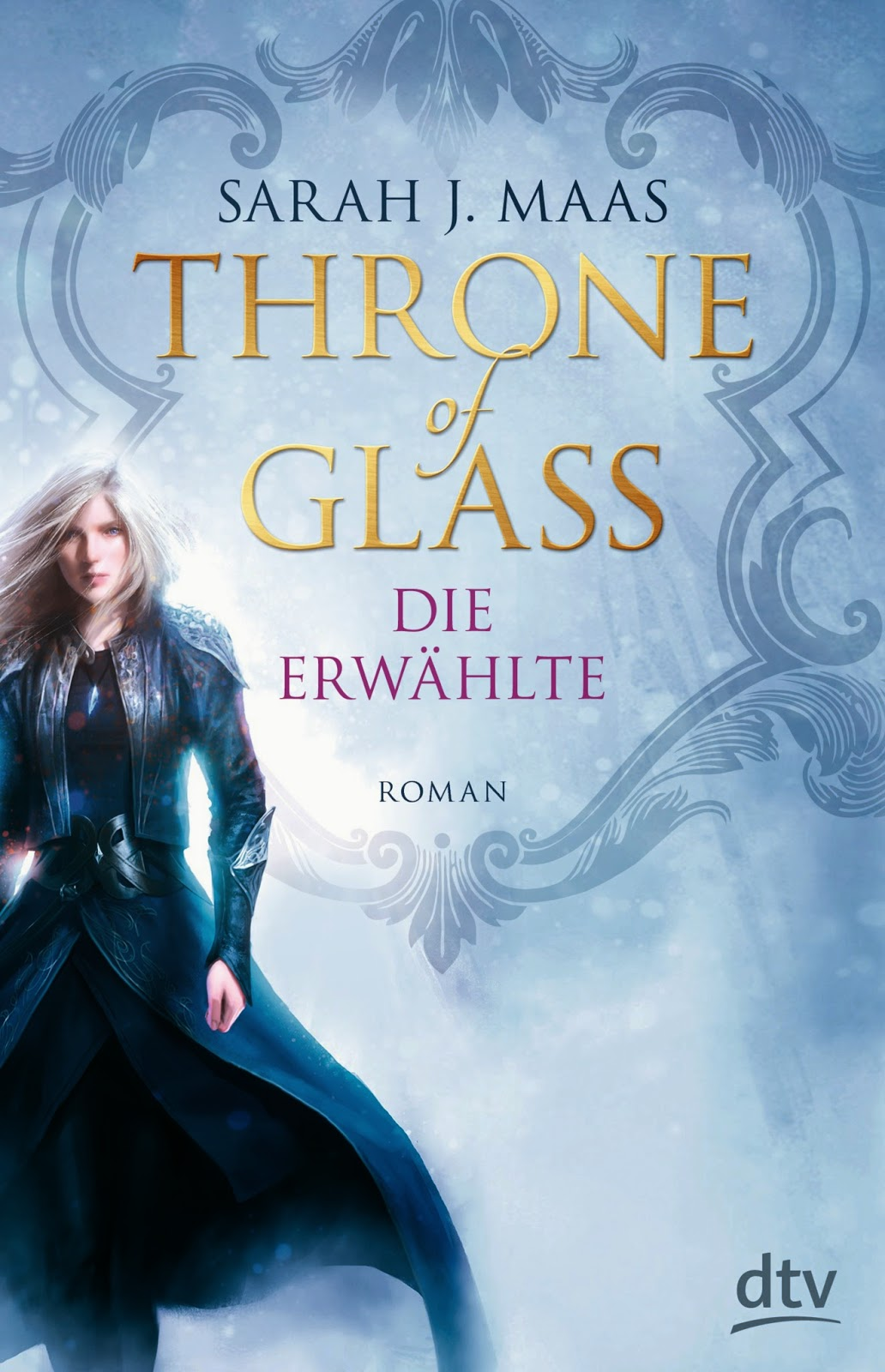 http://www.dtv.de/buecher/throne_of_glass_-_die_erwaehlte_76078.html