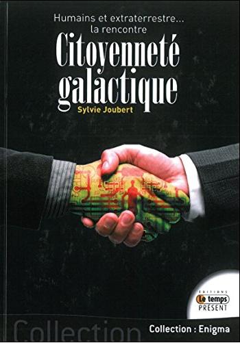 Citoyenneté galactique par Sylvie Joubert