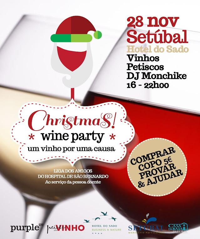 Divulgação: Christmas Wine Party realiza-se dia 28 de novembro em Setúbal - reservarecomendada.blogspot.pt