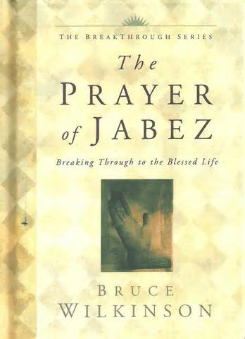 The Prayer of Jabez - How to Receive God s Promises