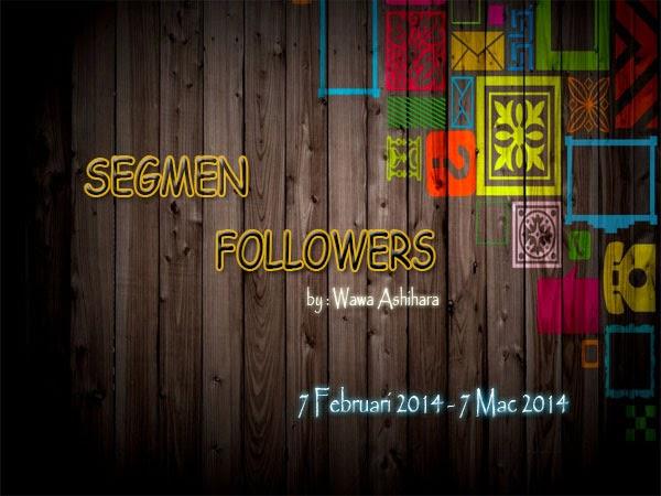Segmen Followers by Wawa Ashihara