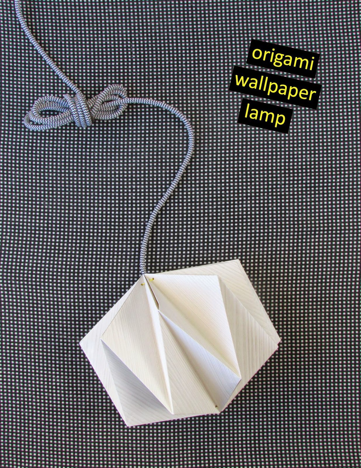 I Have A New DIY Tutorial An Origami Hanging Lamp Made From WallpaperThis Style Like Is Elegant And It Marries Almost Every Decor