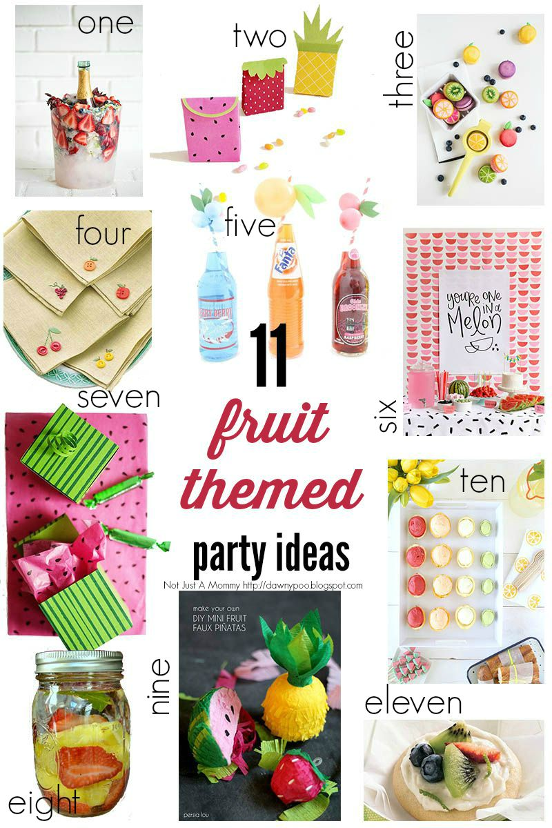 11 Fruit Party Ideas