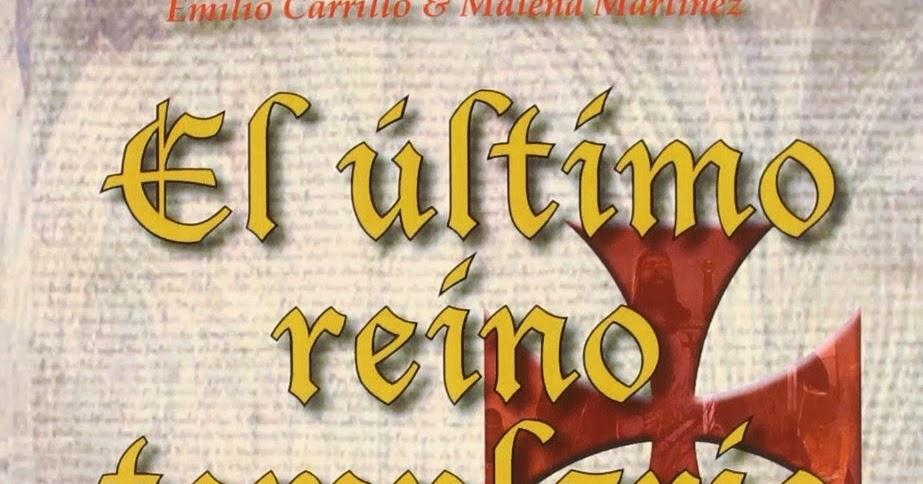EL ÚLTIMO REINO TEMPLARIO (Libro)