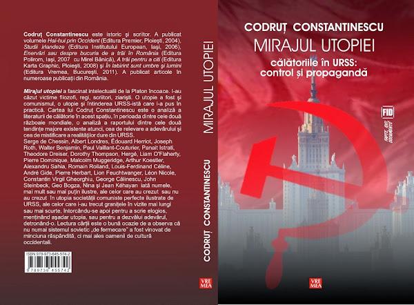 MIRAJUL UTOPIEI. CALATORIILE IN URSS: INTRE CONTROL SI PROPAGANDA