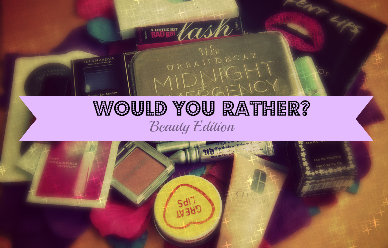Would you rather? Beauty Edition | Fashiony Nails