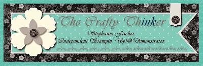The Crafty Thinker: Stephanie Fischer - Independent Stampin' Up Demonstrator