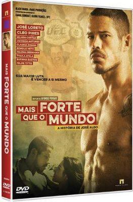 Filme Poster Mais Forte que o Mundo : A História de José Aldo
