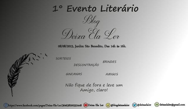 Primeiro Evento Literário | Deixa Ela Ler