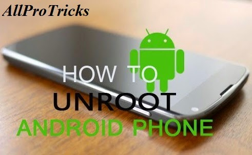pro-tip-how-to-unroot-your-android-device-so-you-can-update